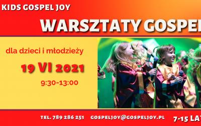 Warsztaty Gospel z KIDS Gospel Joy 19 VI 2021