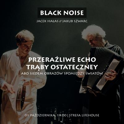 Bilet BLACK NOISE